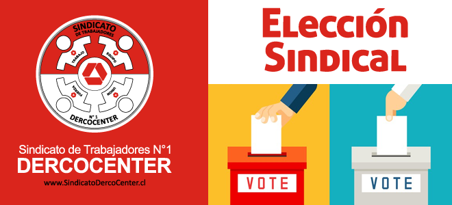 Elección Nueva Directiva Sindical (Lunes 31 de mayo – Martes 01 de junio)